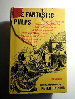 Peter Haining; The Fantastic Pulps. Horror Sci-Fi Stories Gollancz 1st 1975 • 3.99£