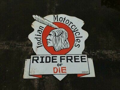$ CDN52.31 • Buy Porcelain Indian Motorcycles Ride Free Or Die Enamel Sign Size 33  X 28  Inches