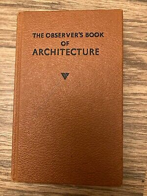 The Observer's Book Of Architecture Hardback Book • 0.99£