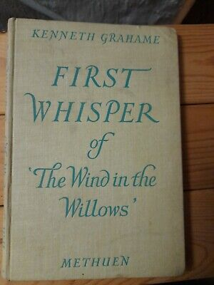 First Whisper Wind In The Willows Kenneth Graham • 5£