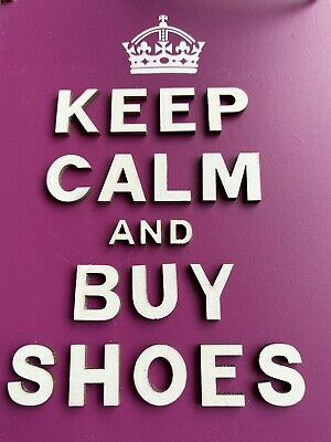BRAND NEW NOVELTY HOME DECORATION 'Keep Calm And Buy Shoes' Pink, 3D Lettering • 2£