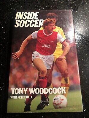 Rare Tony Woodcock Signed Autobiography / Book - H/b - Arsenal Forest Dedicated • 49.99£