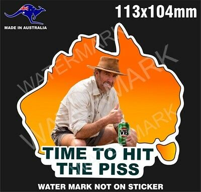 AU5.99 • Buy Vb Time To Hit The Piss Sticker Russell Coight Outback 4x4 Stickers