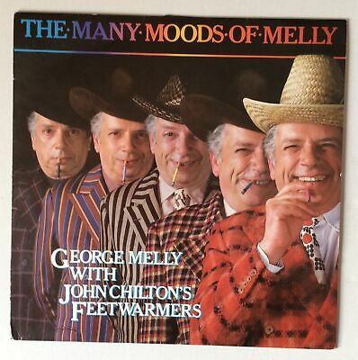 George MellyWithJohn Chilton's Feetwarmers The Many Moods Of Melly UK LP • 4.99£