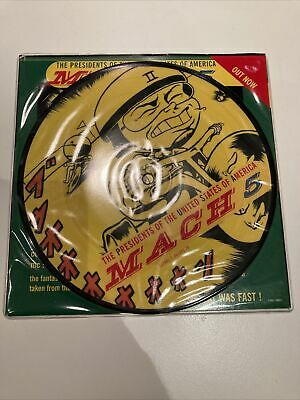"THE PRESIDENTS OF THE UNITED STATES OF AMERICA MACH 5 Uk 7"" Vinyl Pic Disc PUSA • 18£"