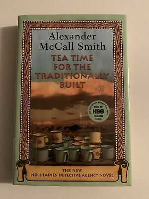 £3.62 • Buy Tea Time For The Traditionally Built By Alexander McCall Smith