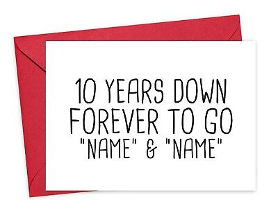 Personalised 10th Anniversary Card, 10 Years Down Forever To Go With Names  • 3.75£