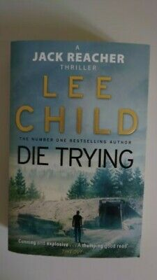 Die Trying: (Jack Reacher 2) By Lee Child (2010, Paperback) • 1£