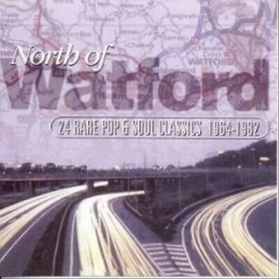 North Of Watford: 24 Rare Pop & Soul Classics 1964-1982. Various Artists VGC CD1 • 6.75£