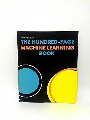 £18.25 • Buy The Hundred-Page Machine Learning Book Paperback By Andriy Burkov- Free Shipping