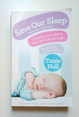 AU14.99 • Buy Save Our Sleep: Helping Your Baby To Sleep Through The Night, From Birth To Two