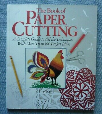 £4.50 • Buy The Book Of Paper Cutting By Chris Rich (Very Good Condition, Paperback)