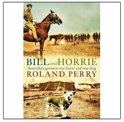 AU23.90 • Buy NEW Bill And Horrie By Roland Perry Paperback Free Shipping  BR2