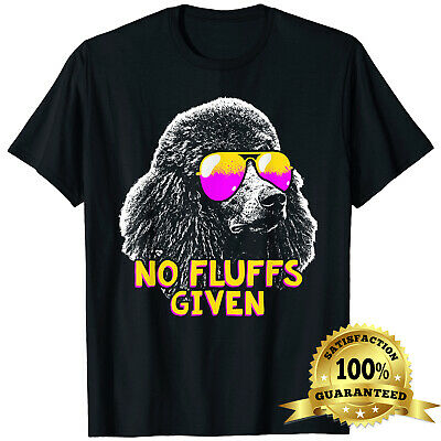 $16.99 • Buy Poodle No Fluffs Funny Birthday Christmas Holiday Gifts Men Women Unisex T-Shirt