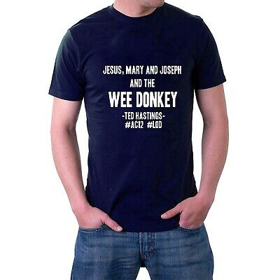 Jesus Mary And Joseph And The Wee Donkey T-shirt Line Of Duty AC12 Sillytees • 14.50£