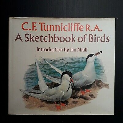 C F Tunnicliffe R.A. A Sketchbook Of Birds Pre Owned Good Cond Hardback Book • 4.99£