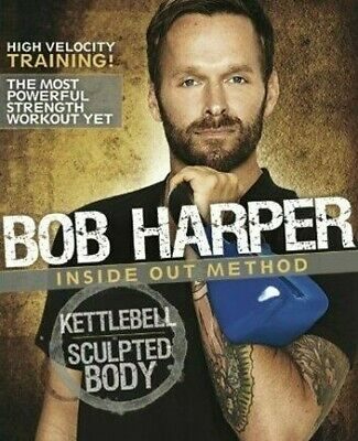 BOB HARPER - Inside Out Method - KETTLEBELL Sculpted BODY - Training Fitness DVD • 22.12£