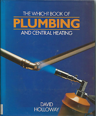 £1 • Buy The Which? Book Of Plumbing And Central Heating By David Holloway