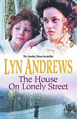 £3.99 • Buy The House On Lonely Street: A Completely Gripping Saga Of Friendship, Tragedy An