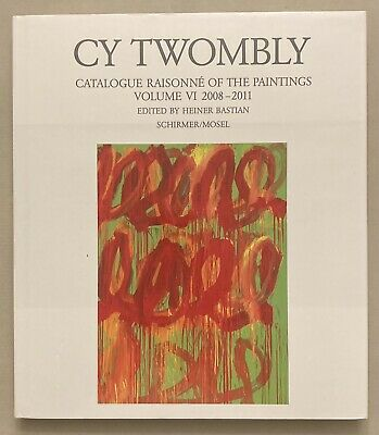 £72.74 • Buy Cy Twombly, Catalogue Raisonne Of The Paintings Vol. VI 2008-2011 Art Bastian