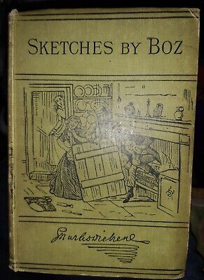 £75 • Buy CHARLES DICKENS, Sketches By Boz, Chapman And Hall 1885 -Book, Illustrated