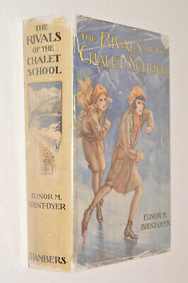 £39 • Buy Elinor M Brent-Dyer THE RIVALS OF THE CHALET SCHOOL Hb Dj 1936