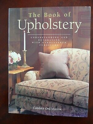 £5.99 • Buy The Book Of Upholstery By Candace Ord Manroe Like New