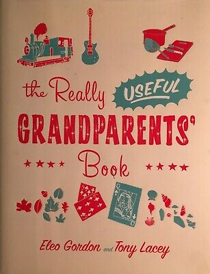 £3.19 • Buy THE REALLY USEFUL GRANDPARENTS' BOOK, Gordon & Lacey, Ways To Spend Time, NEW
