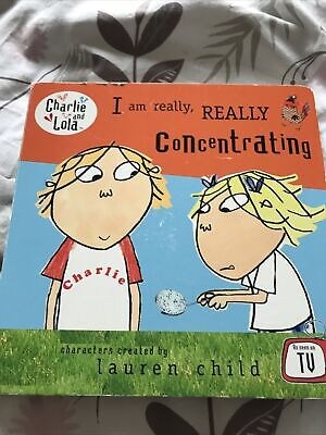 £0.50 • Buy Charlie & Lola I Am Really, Really Concentrating Book