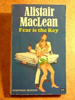 £1.99 • Buy Alistair MacLean; Fear Is The Key. Paperback Thriller Fontana Books 1968