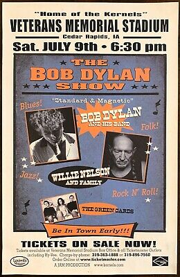 $65 • Buy OFFICIAL Bob Dylan Willie Nelson Concert Promotional Poster 05 Cedar Rapids Iowa