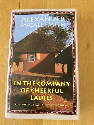 AU18.90 • Buy Signed First Edition H/B The Company Of Cheerful Ladies Alexander McCall Smith