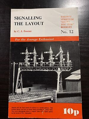 £1 • Buy Freezer, C J  RAILWAY MODELLER 'SHOWS YOU HOW' NO 12 SIGNALLING THE LAYOUT