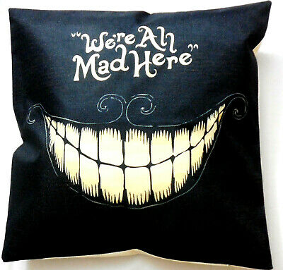 £7.89 • Buy We're All Mad Here Cushion Cover Pillow Alice In Wonderland Cheshire Cat 45cm