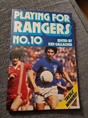 £55 • Buy Playing For Rangers No. 10 Book The Cheap Fast Free Post