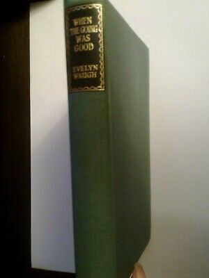 £5 • Buy Evelyn Waugh, When The Going Was Good. Vintage Reprint Society 1948 Hardback