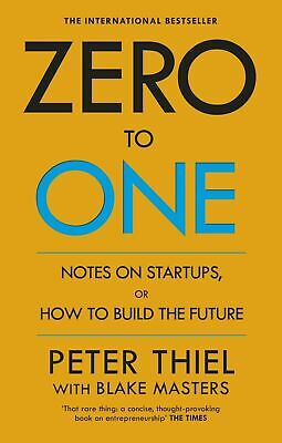 AU18.95 • Buy Zero To One: Notes On Start Ups, Or How To Build The Future By Peter Thiel