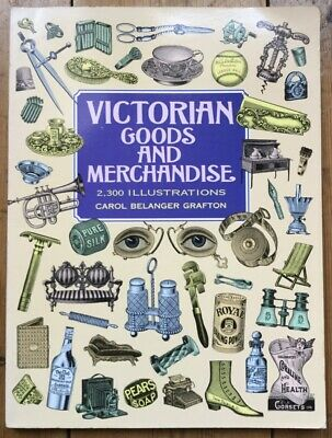 AU9.27 • Buy Victorian Goods And Merchandise, Dover Pictorial Archive, Carol Grafton