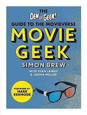 £2.50 • Buy Movie Geek: The Den Of Geek Guide To The Movieverse By Simon Brew, Den Of Geek …