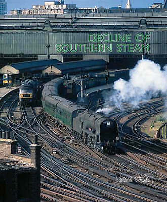 £0.99 • Buy The Decline Of Southern Steam By Michael Welch (Hardcover, 2007)