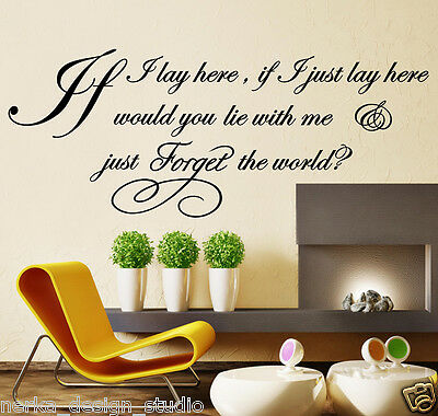 WALL QUOTES IF I LAY HERE SNOW PATROL Lyric Wall Decal Stickers  WALL ART N37 • 7.54£