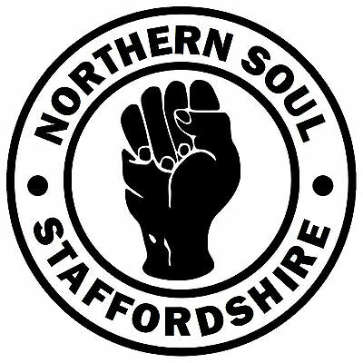 Northern Soul - Staffordshire - Novelty Car / Window Stickers + 1 Free / Gifts • 4.99£