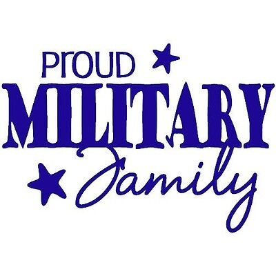 $9.99 • Buy PROUD MILITARY FAMILY Wall Decal Quote Words Lettering Decor Sticker