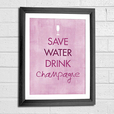 £9.99 • Buy Save Water Drink Champagne Pink Typography Quote Art Print 8x10