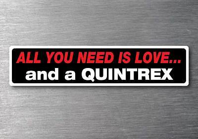AU4.99 • Buy All You Need Is A Quintrex Sticker 7 Yr Water & Fade Proof Vinyl Boat Ski Fish