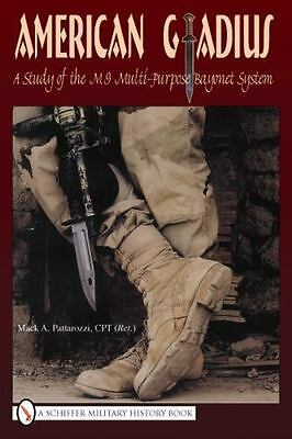 $ CDN67.11 • Buy Book - American Gladius: A Study Of The M-9 Multi-Purpose Bayonet System