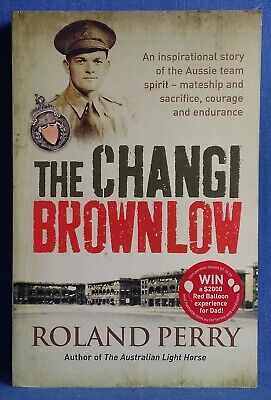 AU17.20 • Buy The Changi Brownlow By Roland Perry (Softcover 2010)