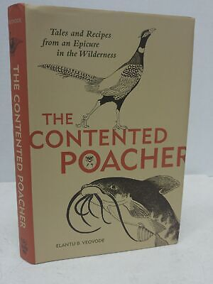 £7.19 • Buy Contented Poachers Epicurean Odyssey: Tales And Recipes From An Epicure In The..
