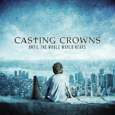 $9.95 • Buy Casting Crowns Until The Whole World Hears CD