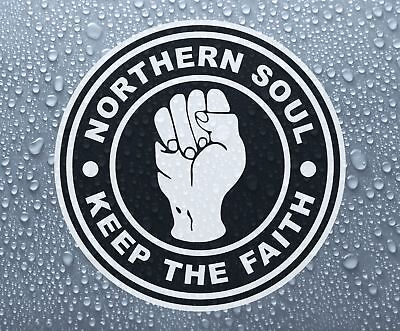 Northern Soul Keep The Faith #6 - Printed Self-adhesive Car Bike Window Sticker • 1.60£